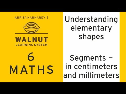 6 Math - Understanding elementary shapes - In centimeters and millimeters