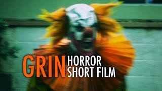 Grin - Horror Short Film