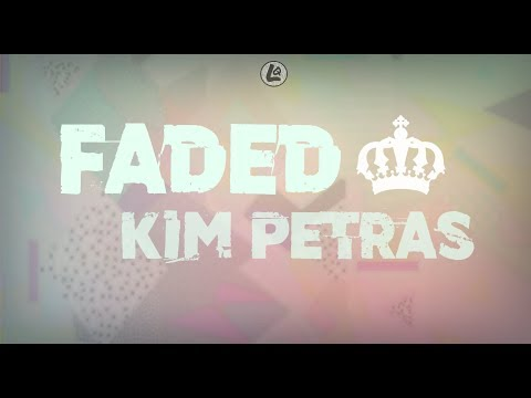 Faded - Kim Petras (LYRICS)