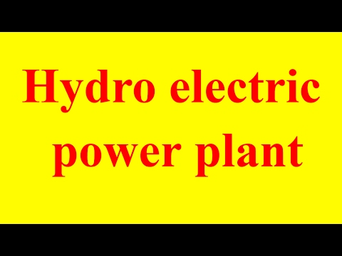 hydroelectric power plant explained | hydroelectric power plant | electricity generation from water