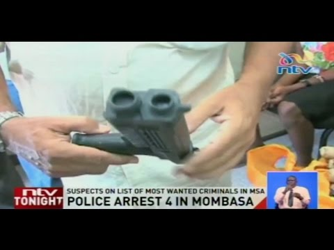 Police arrest 4 in Mombasa: Suspects said to be part of a criminal syndicate