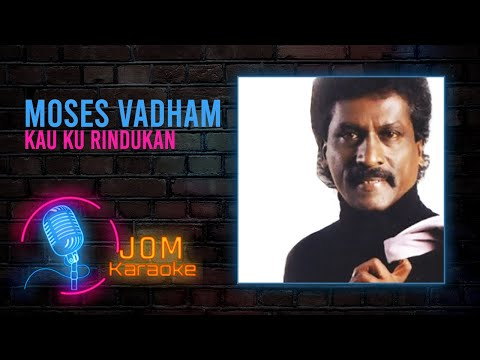 Moses Vadham (Gingerbread) - Kau Ku Rindukan