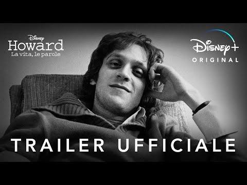 Disney+ | Howard - La Vita, Le Parole | In Streaming dal 7 Agosto