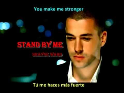 Stand by me - Shayne Ward - Subtitulos ingles & español