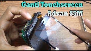 Cara Mudah Ganti Touchscreen Advan S5M/Advan Star 5
