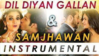 Dil Diyan Gallan | Samjhawan | (Soulful Instrumental Mashup) | Atif Aslam | Arijit Singh