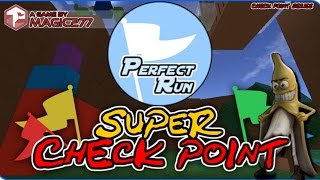 Going for Perfect Run : Super Checkpoint | RoBlox
