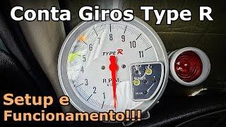 CONTA GIROS Type R - Regulagem, Funcionamento e Setup
