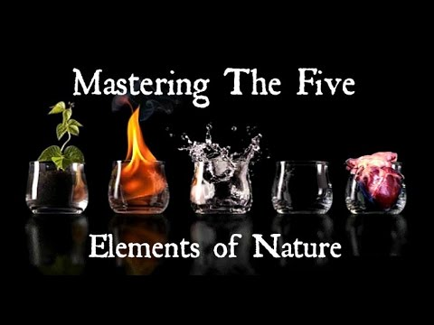 Mastering the five elements of nature youtube