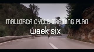 Mallorca Cycle Training: Going From Unfit To Trained Athlete. (Week...