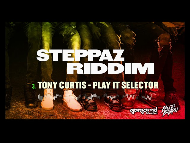 Tony Curtis - Play It Selector (Steppaz Riddim Official Audio) | Dancehall 2020