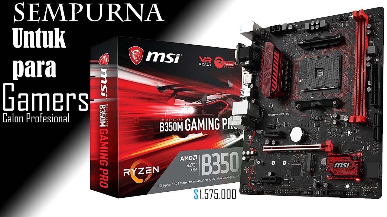 "MSI B350m Gaming Pro""Sekilas Review"""