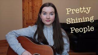 Pretty Shining People - George Ezra (cover)