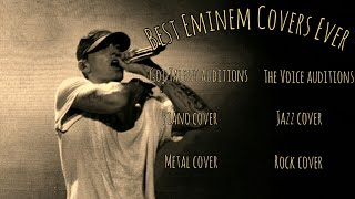Best Eminem covers EVER (Jazz,Piano,Metal, The voice,Got Talent)