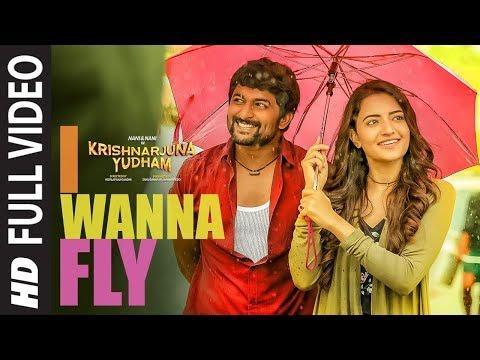 I Wanna Fly Full Video Song || Krishnarjuna Yudham Songs || Nani,Hiphop Tamizha | Telugu Video Songs