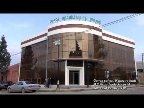 Gəncə Reabilitasiya Mərkəzi