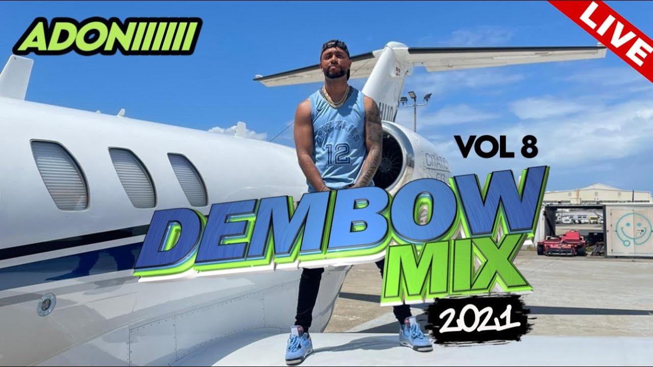 Download DEMBOW MIX VOL 8 🍑 LOS DEMBOW MAS PEGADO 2021 😱🔊 MEZCLANDO EN VIVO DJ ADONI