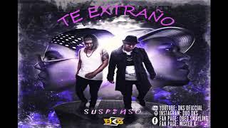 TE EXTRAÑO - DKS
