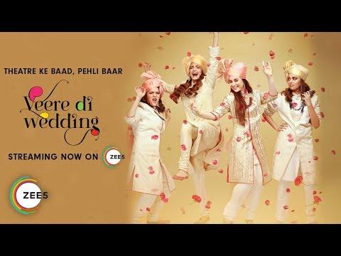 Veere Di Wedding Full Movie Streaming Now...