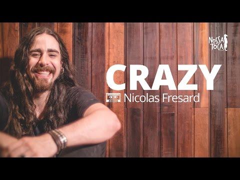Crazy - Seal Nicolas Fresard cover Nossa Toca