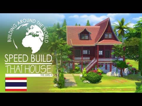 The Sims 4 Speed Build - Thai House (Around the World)