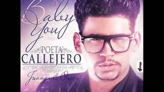 El Poeta Callejero - Baby You (♫ 2012 ♫)