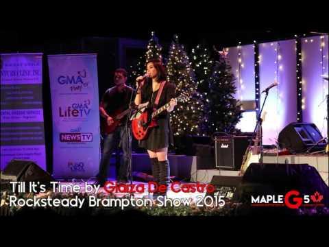 Glaiza De Castro - Till It's Time - Rocksteady Brampton Show 2015