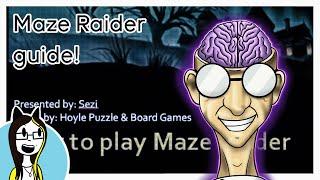 How to play Maze Raider
