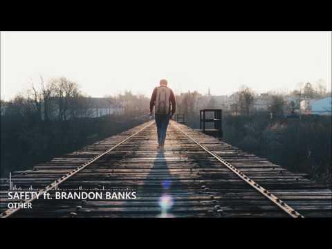OTHER - Safety ft. Brandon Banks