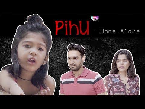 Pihu - Home Alone   PIHU   RVCJ   FT. Gauri Kiran & Farhan Patel