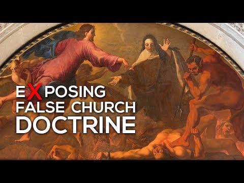 EXPOSING False Church Doctrine and Popular False Christian Doctrine