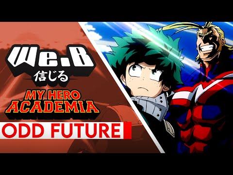 My Hero Academia OP 4   ODD FUTURE  ENGLISH   WeB