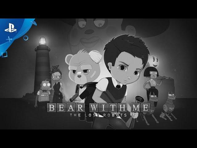 Bear With Me - E3 2019 Trailer | PS4