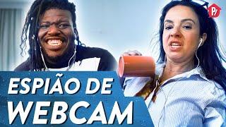 ESPIÃO DE WEBCAM   PARAFERNALHA