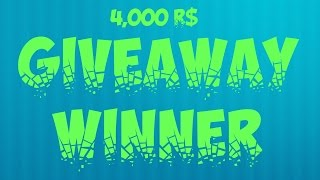 ROBLOX - 4K ROBUX GIVEAWAY WINNER