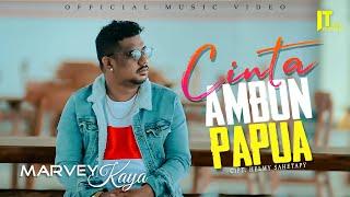 Lagu Timur Ambon Terbaru 2021 | MARVEY KAYA - CINTA AMBON PAPUA (Official Video)