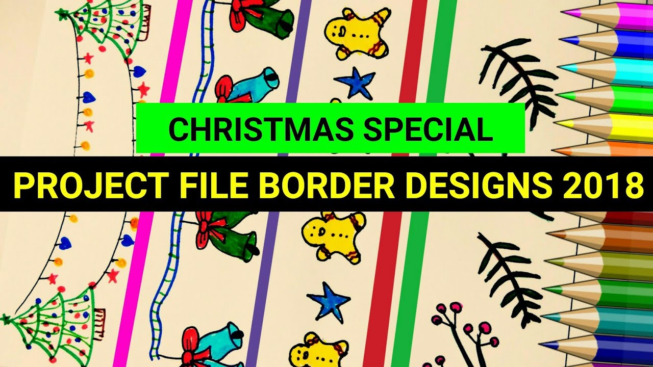 Christmas Special Project File Border Design Ideas For Your School Designs On Paper