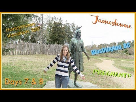 Honeymoon Vacation 2017 || Day 7 & 8 || Jamestowne * Washington DC * PREGNANT!? ||