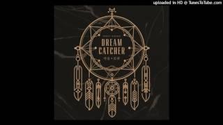 Video 02. Dreamcatcher - Chase Me [MP3 Audio] download MP3, 3GP, MP4, WEBM, AVI, FLV September 2018