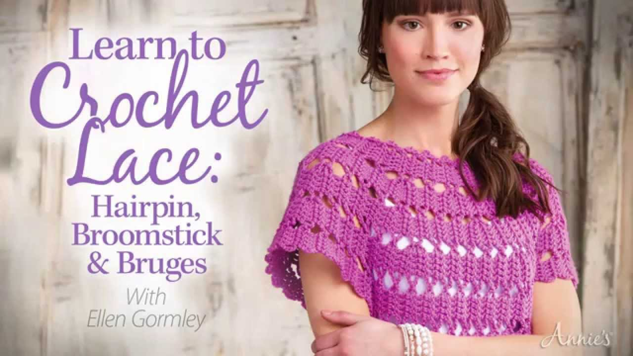 Learn to crochet lace hairpin broomstick bruges an annies learn to crochet lace hairpin broomstick bruges an annies video class youtube bankloansurffo Image collections