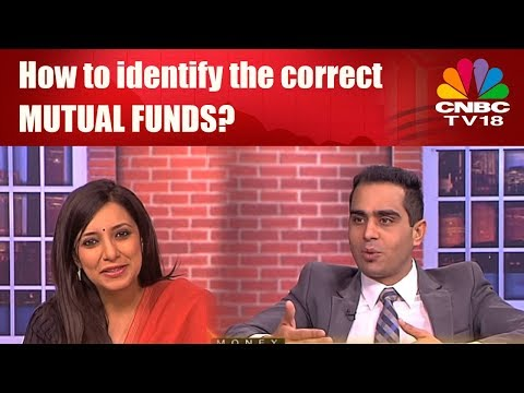 How to identify the correct MUTUAL FUNDS?
