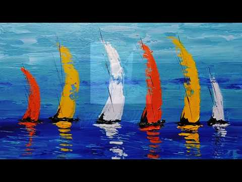 Abstract Painting Demonstration / Easy Sailboats/ Art with Palette Knife on Canvas