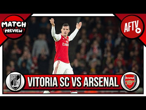 Vitoria SC vs Arsenal Preview | Will It Be The Return of The Prodigal Son?