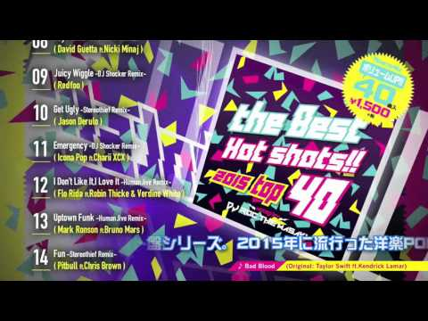 Manhattan Records Presents THE BEST HOT SHOTS!! - 2015 TOP 40- mixed by DJ ROC THE MASAKI