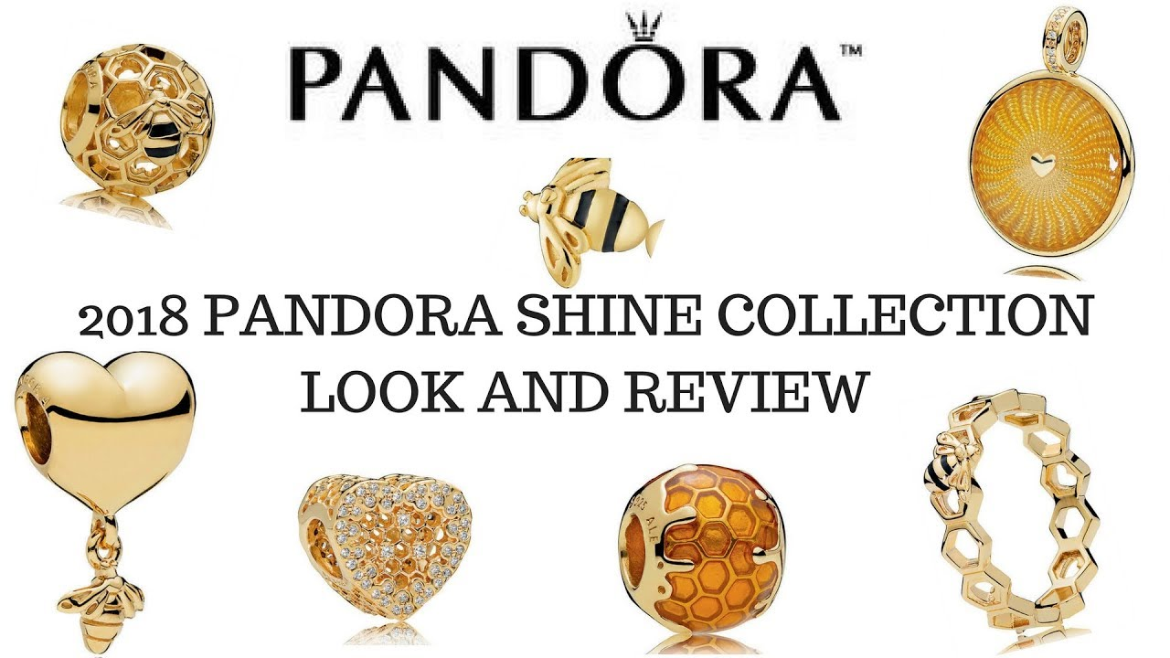 2018 Pandora Shine Collection Look And Review