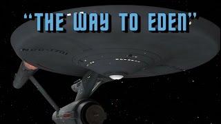 "The Worst of Star Trek - Episode 4 ""The Way To Eden"" (TOS)"