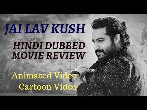 Jai Luv Kush Hindi Dubbed Full Movie Review | Jr NTR | Jai Lava Kusa Upcoming South Hindi Dub Movies