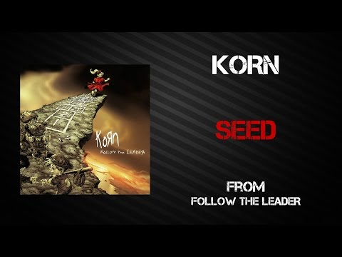 Korn - Seed [Lyrics Video]