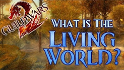 What is the Living World? - Guild Wars 2