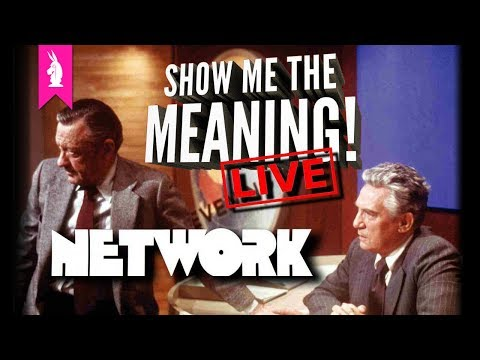 Network: Most Prophetic Movie Ever – Show Me The Meaning! LIVE